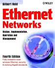 Ethernet Networks: Design, Implementation, Organization and Management